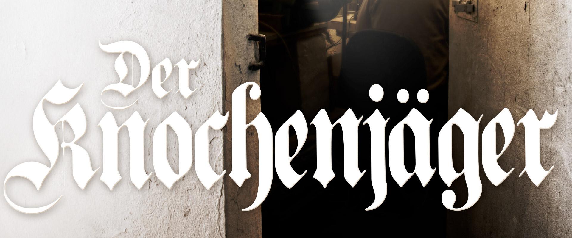 DER KNOCHENJÄGER